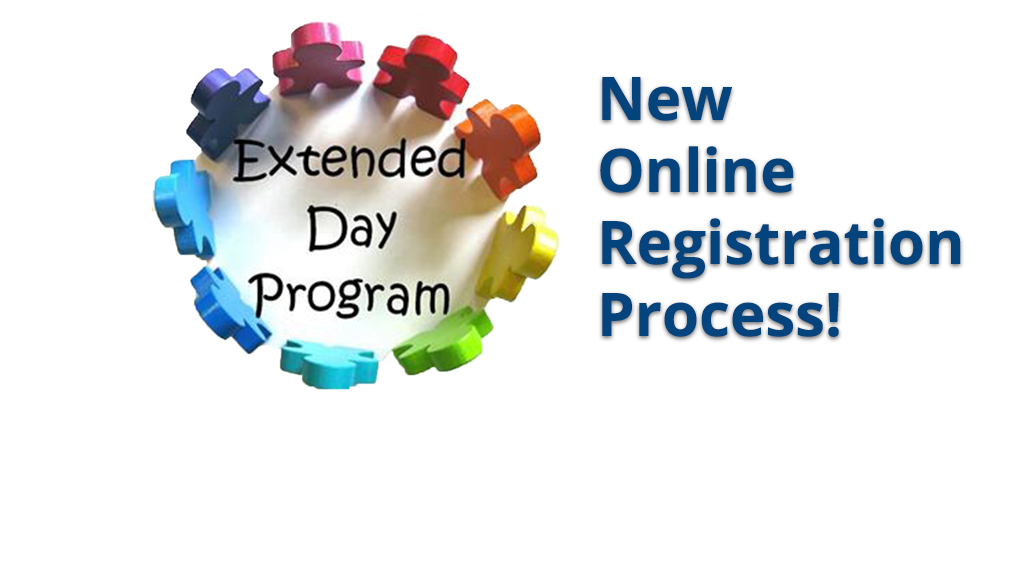 Extended Day Registration for 2021-22 School Year opens May 25th